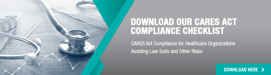 Download Our CARES Act Compliance Checklist